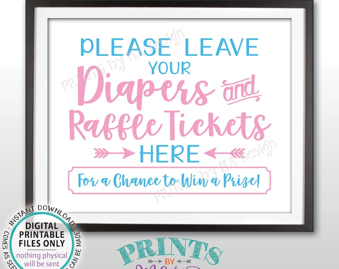 "Diaper Raffle Ticket Sign, Leave Your Diapers and Raffle Tickets Here, Baby Shower Raffle Sign, Pink and Blue PRINTABLE 8x10"" Sign <ID>"