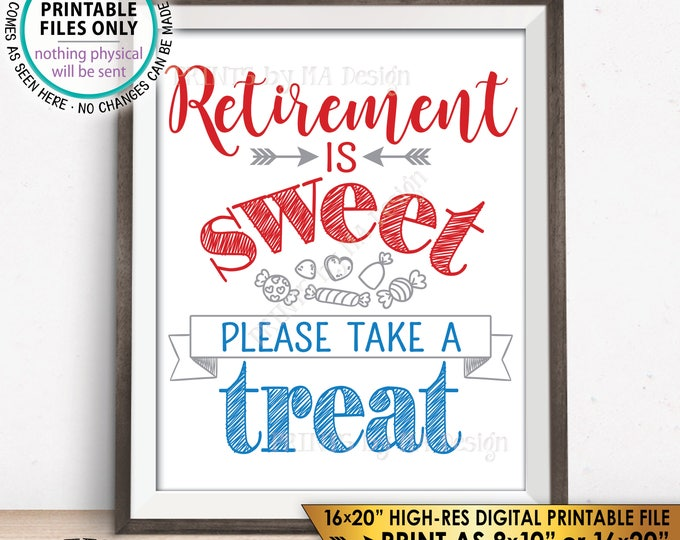 Retirement Sign Retirement is Sweet Please Take a Treat Patriotic Retirement Party, Retire Military, PRINTABLE Instant Download Candy Sign