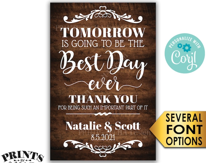 "Tomorrow is Going to Be The Best Day Ever Sign, PRINTABLE 24x36"" Rustic Wood Style Wedding Rehearsal Dinner Sign <Edit Yourself with Corjl>"