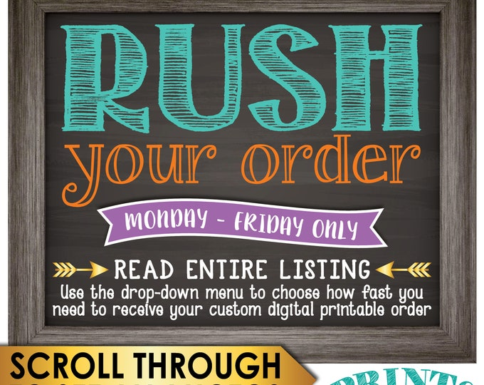 RUSH a Custom Order, Choose how fast you need a Custom Printable, Confirm w/shop PRIOR to purchase {Read Entire Listing}