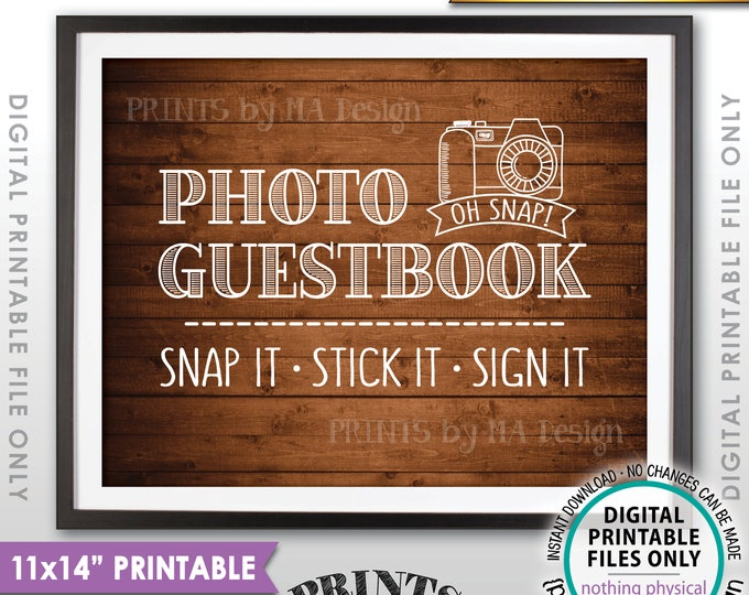 """Photo Guestbook Sign, Snap It Stick It Sign It, Add photo to the Guest Book Sign It, Rustic Wood Style PRINTABLE 11x14"""" Instant Download"""
