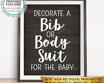 "Decorate a Bib or Body Suit Sign, Decorate a Body Suit Baby Shower Sign Decorating Station Chalkboard Style PRINTABLE 8x10"" Instant Download"
