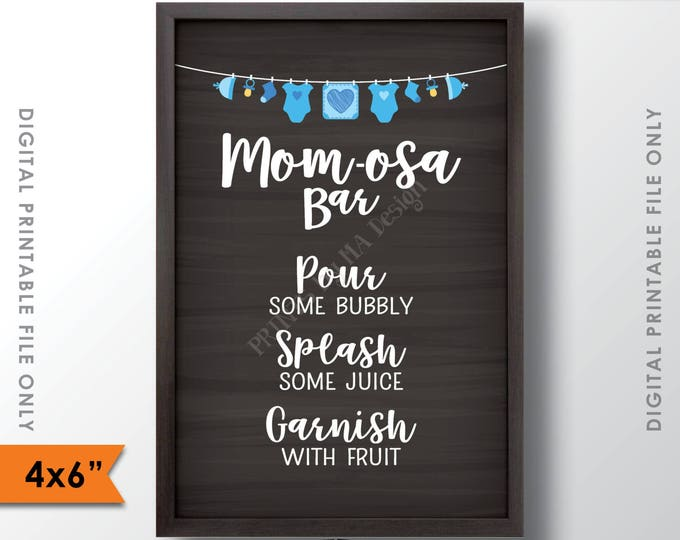 "Mom-osa Bar Sign, MOMosa Sign, Mimosa Baby Shower, Make a Mimosa Decor, Preggatini, Blue 4x6"" Chalkboard Style Printable Instant Download"