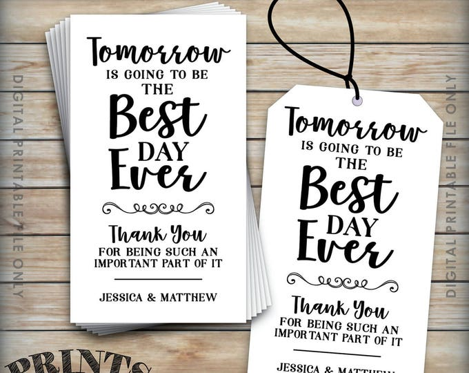 "Tomorrow is Going to be the Best Day Ever Tag, Rehearsal Dinner Tags, Wedding Rehearsal Gift Tags, 2x3.5"" Cards on 8.5x11"" Printable File"