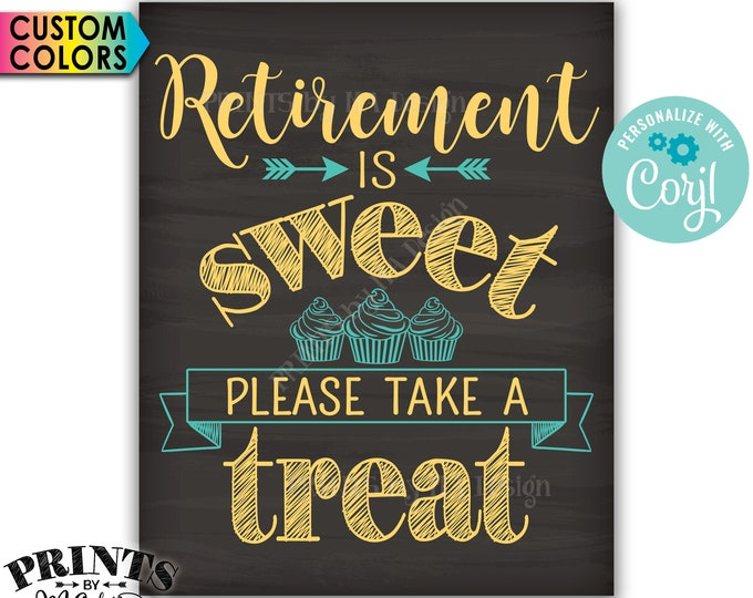 "Retirement Party Sign, Retirement is Sweet Please Take a Treat, PRINTABLE 16x20"" Chalkboard Style Cupcake Sign <Edit Yourself with Corjl>"