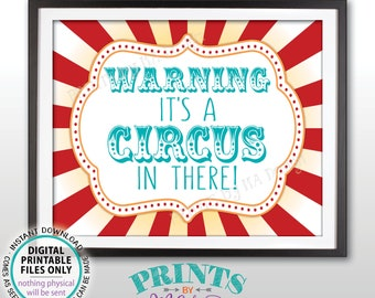 "Circus Welcome Sign, Warning It's a Circus In There, Circus Entrance, Teal Carnival Birthday Sign, PRINTABLE 8x10/16x20"" Circus Sign <ID>"