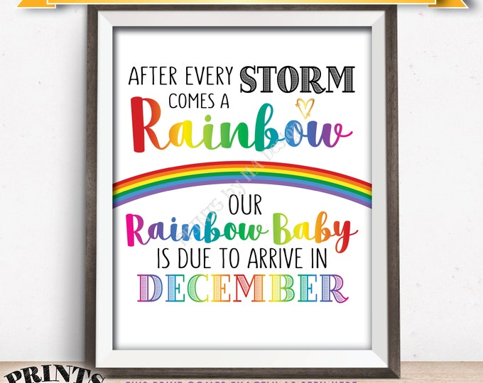 Rainbow Baby Pregnancy Announcement, Pregnancy Reveal After Loss, We're Expecting, Due in DECEMBER Dated PRINTABLE Baby Reveal Sign <ID>