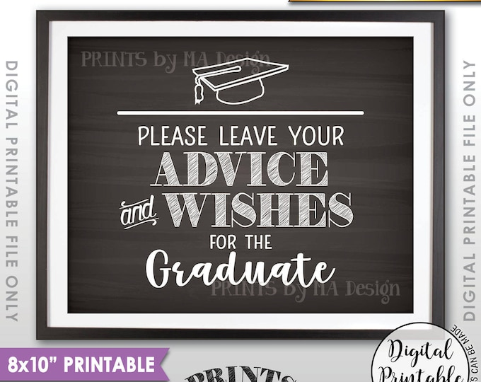 "Graduation Advice, Please Leave your Advice and Well Wishes for the Graduate Sign, 8x10"" Chalkboard Style Printable Instant Download"
