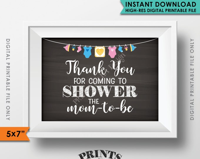 "Thank You Sign, Thank You for Coming to Shower the Mom-to-Be Baby Shower Decor, Baby Shower 5x7"" Instant Download Chalkboard Style Printable"