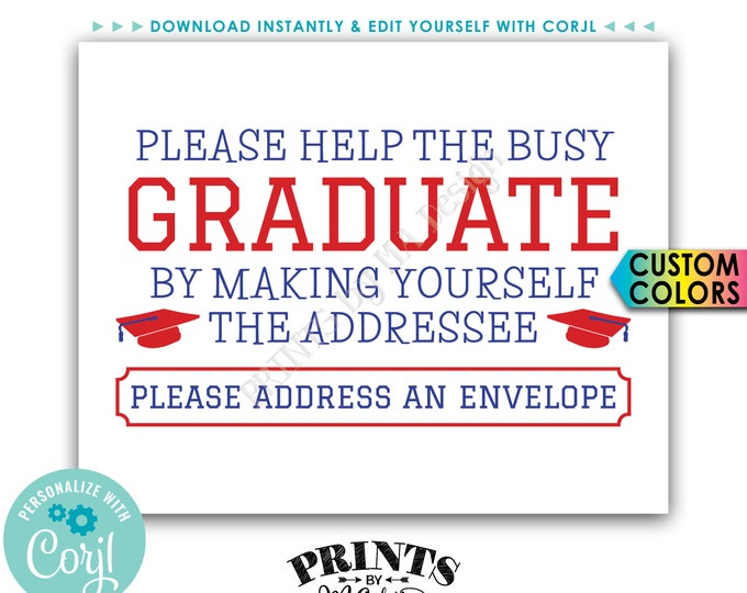 """Address an Envelope Graduation Party Sign, Help the Busy Graduate, Thank You Card, PRINTABLE 8x10"""" Sign <Edit Yourself with Corjl>"""