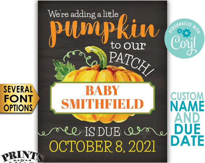 """We're Adding a Little Pumpkin to our Patch, Halloween theme PRINTABLE 8x10/16x20"""" Pregnancy Announcement Sign <Edit Yourself with Corjl>"""