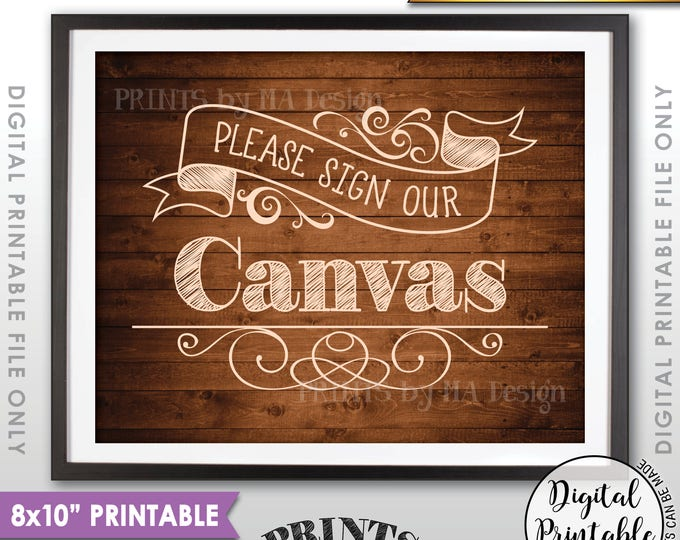 """Please Sign Our Canvas Wedding Sign the Canvas Sign, Wedding Canvas Guestbook Sign, 8x10"""" Rustic Wood Style Printable Instant Download"""