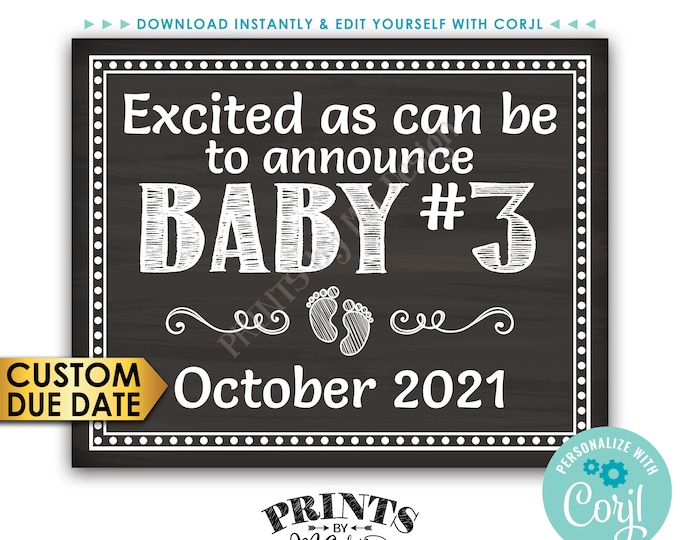 "Baby Number 3 Pregnancy Announcement, Excited as Can Be, Chalkboard Style PRINTABLE 16x20"" Baby #3 Reveal Sign <Edit Yourself with Corjl>"