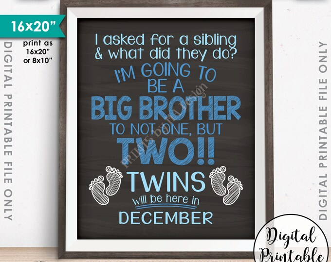 Twins Pregnancy Announcement, Going to be a Big Brother to Twins in DECEMBER Dated Chalkboard Style PRINTABLE Twins Reveal Sign <ID>