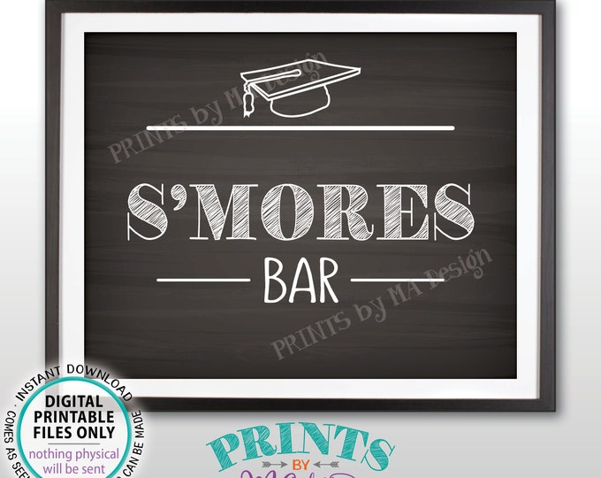 """S'more Sign, Smores Bar, Graduation Party Decorations, Sweet Treat Grad Food Campfire, PRINTABLE 8x10"""" Chalkboard Style S'mores Sign <ID>"""