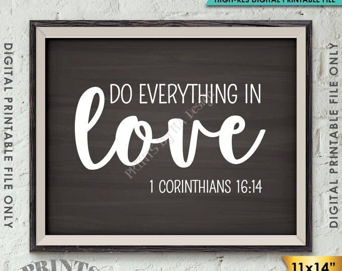 "Do Everything in Love Scripture Art 1 Corinthians 16:14 Bible Valentine's Day, Instant Download 11x14"" Chalkboard Style Printable Wall Decor"