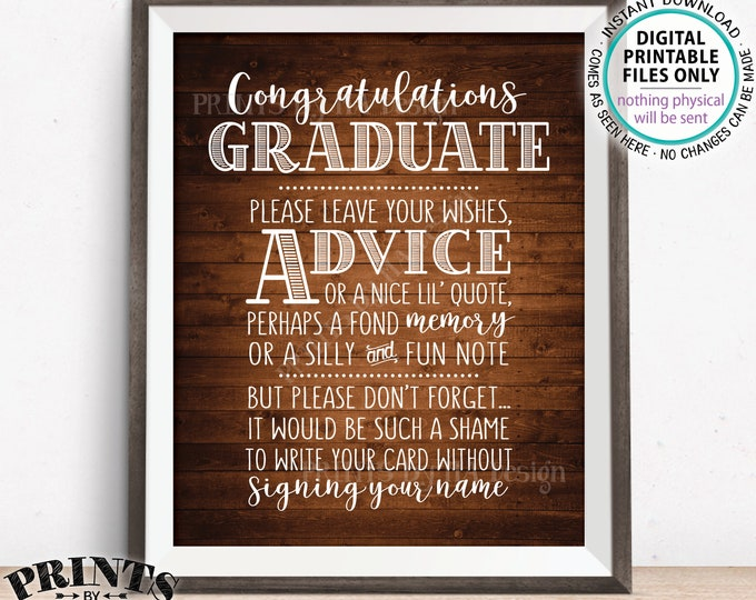 """Graduation Advice Sign, Congratulations Graduate Sign, Advice Memory Well Wish, PRINTABLE Rustic Wood Style 8x10"""" Graduation Party Sign <ID>"""