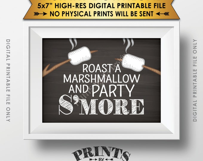 """S'more Sign, Party Smore, Roast S'mores, Wedding, Campfire, Sweet 16 Birthday Party, Instant Download 5x7"""" Chalkboard Style Printable Sign"""