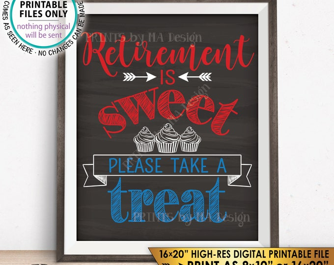 Retirement Sign Retirement is Sweet Please Take a Treat Patriotic Retirement Party, PRINTABLE Chalkboard Style Instant Download Cupcake Sign