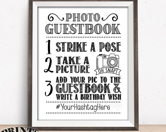 "Birthday Photo Guestbook Sign, Add photo to the Guest Book & Write a Birthday Wish, Hashtag Sign, PRINTABLE 8x10/16x20"" Bday Photobook Sign"