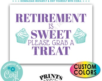 "Retirement is Sweet Please Grab a Treat, Retirement Party Decor, PRINTABLE 5x7"" Cupcake Sign <Edit Colors Yourself with Corjl>"
