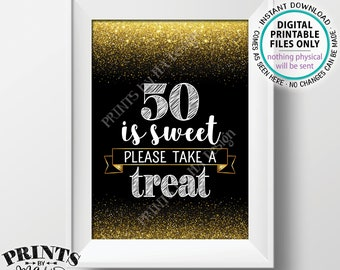 "50th Birthday, 50 is Sweet Please Take a Treat Fiftieth Party Decor, 50th Anniversary, PRINTABLE Black & Gold Glitter 5x7"" 50 Sign <ID>"