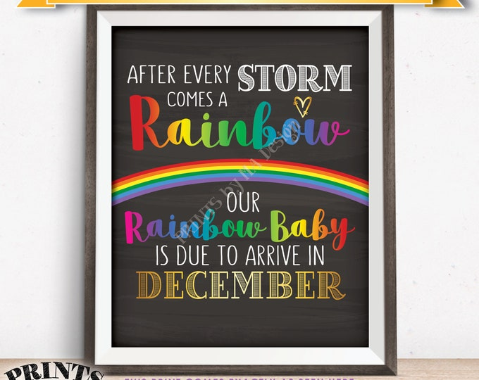 Rainbow Baby Pregnancy Announcement, Pregnant After Loss, Our Baby is Due in DECEMBER Dated Chalkboard Style PRINTABLE Baby Reveal Sign <ID>
