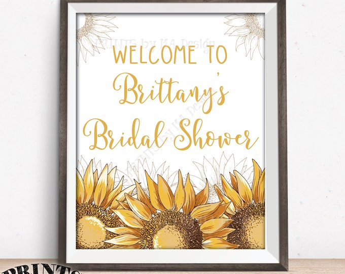 """Sunflower Bridal Shower Sign, Welcome to the Sunflower Wedding Shower, PRINTABLE 8x10/16x20"""" Sunflower Decor"""