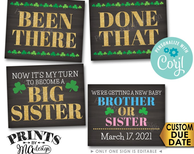 St. Patrick's Day Pregnancy Announcement, Been There Done That My Turn to Become a Big SISTER, PRINTABLE Signs <Edit Yourself with Corjl>