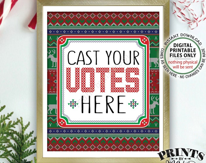 """Ugly Sweater Voting Sign, Cast Your Votes Here, Vote for the Most Festive, Tackiest Tacky Ugliest Xmas Christmas, PRINTABLE 8x10"""" Sign <ID>"""