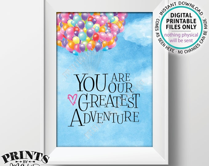 You Are Our Greatest Adventure Baby Shower Sign, Adventure Nursery Art Balloons, Baby Girl Up Theme PRINTABLE Watercolor Style Sign <ID>