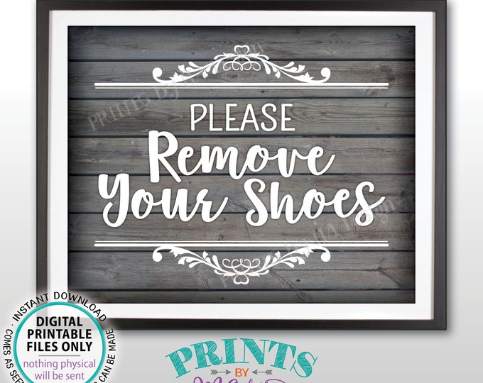 "Please Remove Your Shoes Sign, Take Off Your Shoes Sign, Mudroom, Entryway, Entrance, PRINTABLE 8x10"" Rustic Wood Style Sign for Home <ID>"