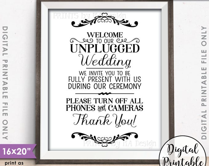 """Unplugged Wedding Sign, Unplugged Ceremony Sign, Unplugged Sign, No Phones, No Cameras, 8x10/16x20"""" Printable Instant Download Sign"""