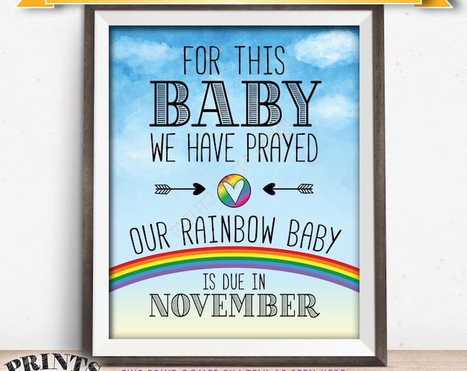 Rainbow Baby Pregnancy Announcement, Pray Pregnancy Reveal After Loss Due in NOVEMBER Dated Watercolor Style PRINTABLE Baby Reveal Sign <ID>