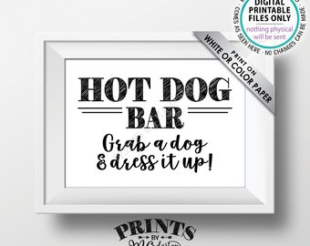 """Hot Dog Bar Sign, Grab a Dog & Dress it Up, Build Your Own Hot Dog, Graduation Party Food, Barbeque BBQ, PRINTABLE 5x7"""" Hot Dog Sign <ID>"""