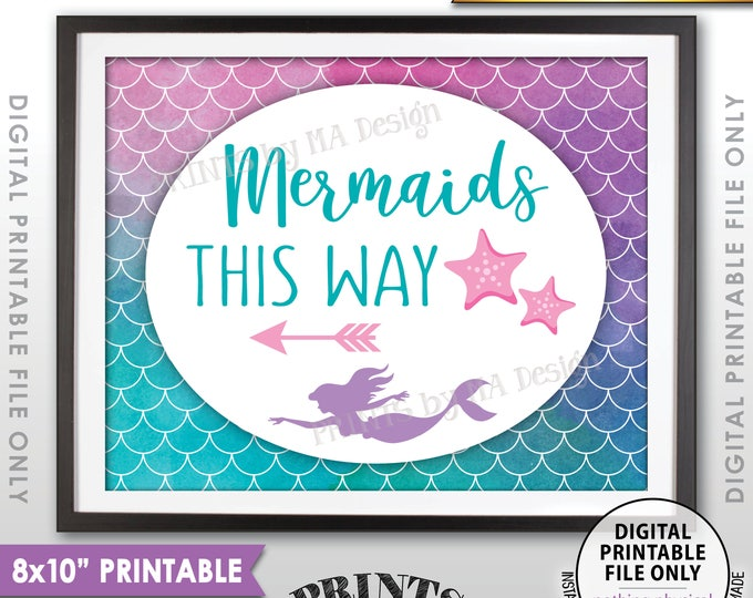 """Mermaids This Way Sign, Arrow Left to Mermaid Party, Mermaid Birthday Party, Mermaid Tail, 8x10"""" Watercolor Style Printable Instant Download"""