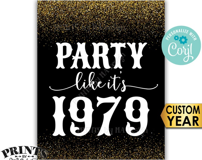 """Party Like It's Birthday Party Sign, ANY Year, Reunion Decoration, PRINTABLE 8x10/16x20"""" Gold Glitter Sign <Edit Yourself with Corjl>"""