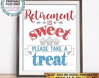 Retirement Sign Retirement is Sweet Please Take a Treat Patriotic Retirement Party, Retire Military, PRINTABLE Instant Download Cupcake Sign