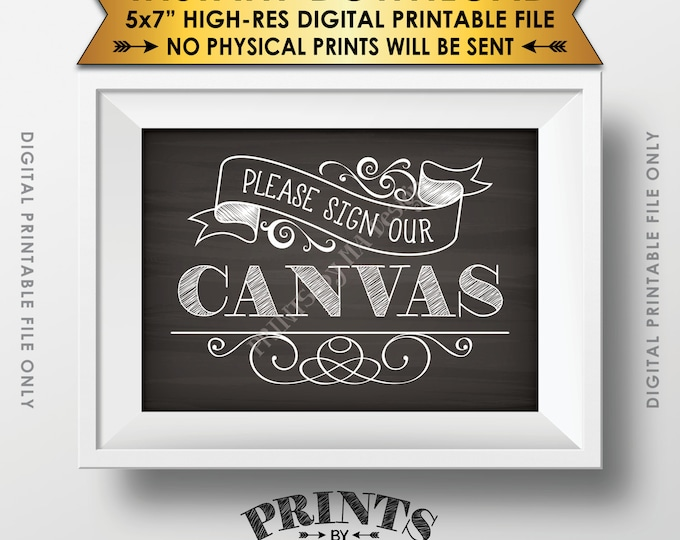 """Please Sign Our Canvas Chalkboard Style Sign, Wedding Guestbook Alternative, PRINTABLE 5x7"""" Chalkboard Style Sign <ID>"""