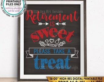 Retirement Sign Retirement is Sweet Please Take a Treat Patriotic Retirement Party, PRINTABLE Chalkboard Style Instant Download Candy Sign