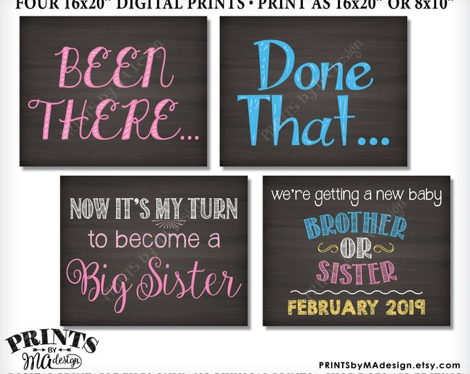 """4th Baby Pregnancy Announcement, Been There Done That Now it's My Turn to be a Big Sister, PRINTABLE 8x10/16x20"""" Chalkboard Style Signs"""