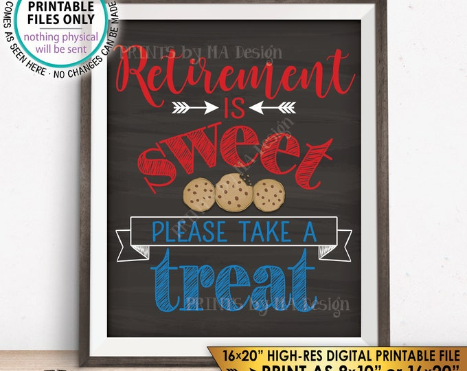 Retirement Sign Retirement is Sweet Please Take a Treat Patriotic Retirement Party, PRINTABLE Chalkboard Style Instant Download Cookie Sign