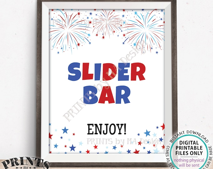 "Slider Bar Sign, 4th of July Patriotic Party Memorial Day BBQ Food, Build Your Own Mini Burger, PRINTABLE 8x10/16x20"" Fireworks Sign <ID>"