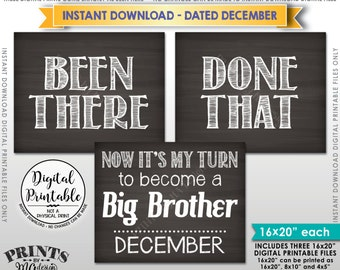 Been There Done That Pregnancy Announcement, My Turn be a Big Brother in DECEMBER Dated Chalkboard Style PRINTABLE Baby #4 Reveal Signs <ID>