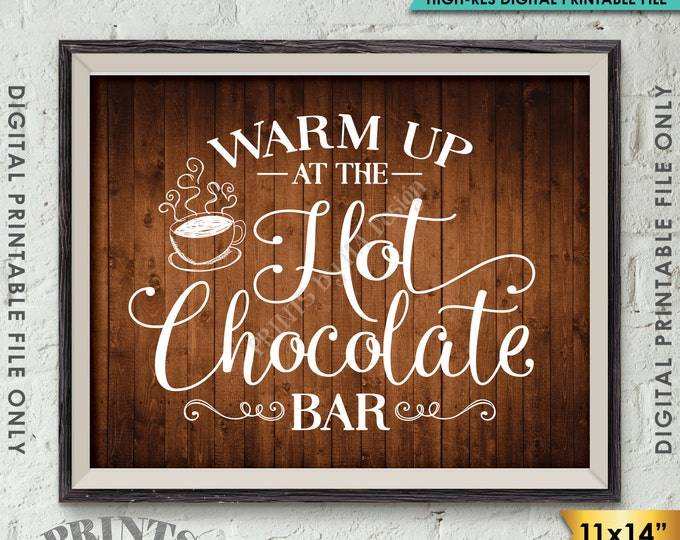 """Hot Chocolate Bar Sign, Warm Up at the Hot Chocolate Bar, Hot Cocoa Sign, 11x14"""" Rustic Brown Wood Style Instant Download Digital Printable"""
