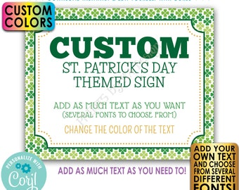 "Custom St. Patrick's Day Sign, St Paddys Day Celebration, Choose Your Text, One PRINTABLE 8x10/16x20"" Landscape Sign <Edit Yourself w/Corjl>"