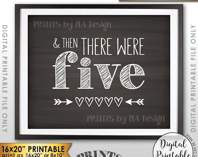 "And Then There Were Five Pregnancy Announcement, There Were 5 Sign, Family of 5, 8x10/16x20"" Chalkboard Style Printable Instant Download"