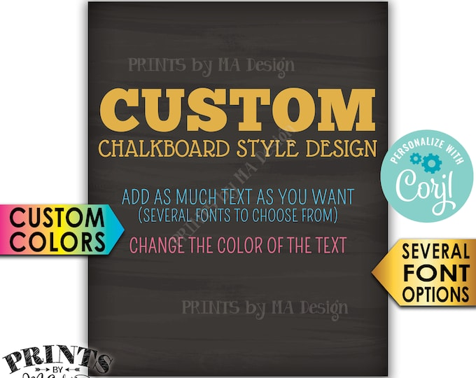 """Custom Chalkboard Style Sign, Choose Your Text and Colors, One PRINTABLE 8x10"""" Portrait Sign <Edit Yourself with Corjl>"""