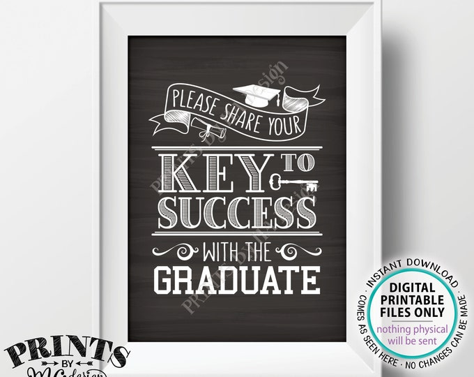 """Key to Success Sign, Please Share Your Key to Success with the Graduate, PRINTABLE 5x7"""" Chalkboard Style Graduation Party Decoration <ID>"""