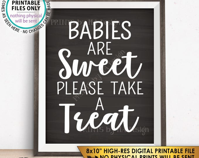 "Treat Sign, Babies are Sweet Please Take a Treat Baby Shower Sign, Sweet Treats Sign, Chalkboard Style PRINTABLE 8x10"" Instant Download Sign"